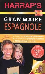 Harrap's grammaire espagnole / Bérangère Chevallier avec Ana Otero et David Tarradas Agea |