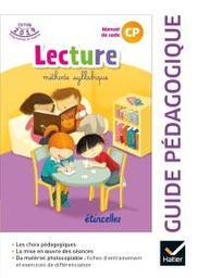Lecture, méthode syllabique, manuel de code CP : guide pédagogique / Denis Chauvet,... Olivier Tertre,... |