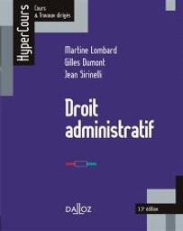 Droit administratif / Martine Lombard,..., Gilles Dumont,..., Jean Sirinelli,... |