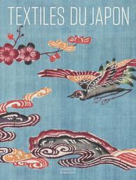 Textiles du Japon : la collection de Thomas Murray au Minneapolis Institute of Art / textes Thomas Murray, Virginia Soenksen, Anna Jackson | Murray, Thomas. Auteur