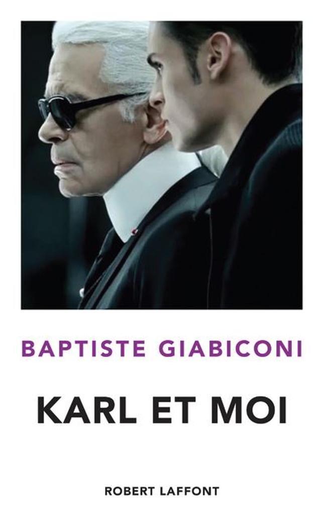 Karl et moi / Baptiste Giabiconi   Giabiconi, Baptiste (1989-....). Auteur