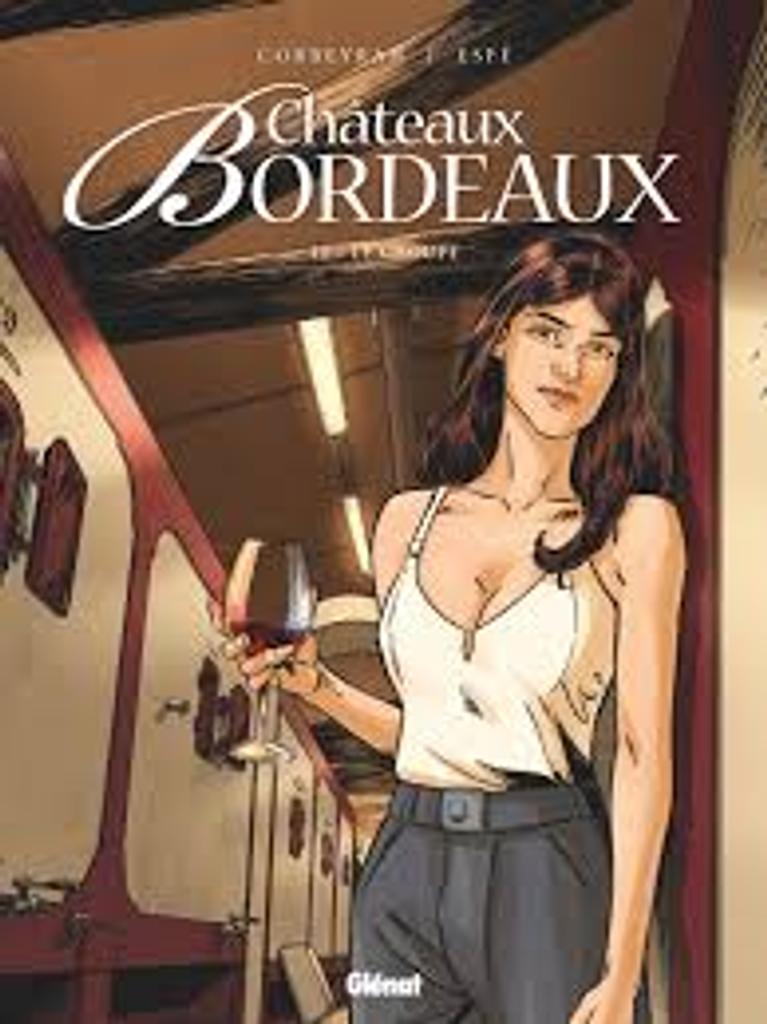 Châteaux Bordeaux. T.10, le groupe / scénario d'Eric Corbeyran  