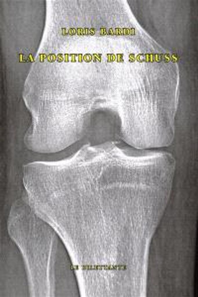 La Position de Schuss / Loris Bardi |