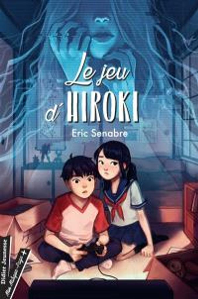 Le Jeu d'Hiroki / Éric Senabre |