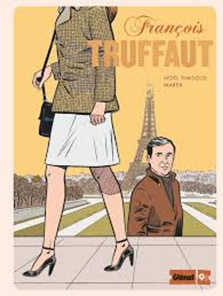 François Truffaut / scénario, Noël Simsolo |