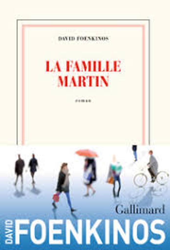 La Famille Martin / David Foenkinos |