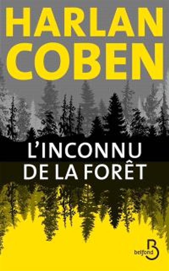 L'Inconnu de la forêt / Harlan Coben |