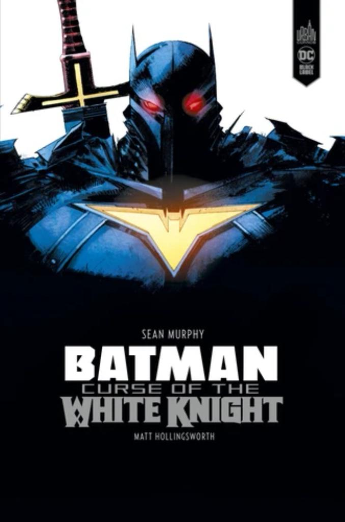 Batman : curse of the white knight / scénario et dessin de Sean Murphy  