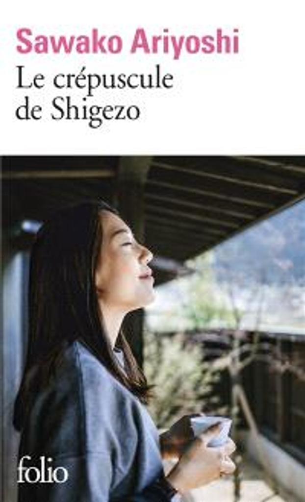 Le crépuscule de Shigezo / Sawako Ariyoshi |